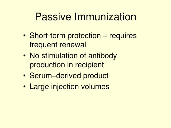 Passive Immunization
