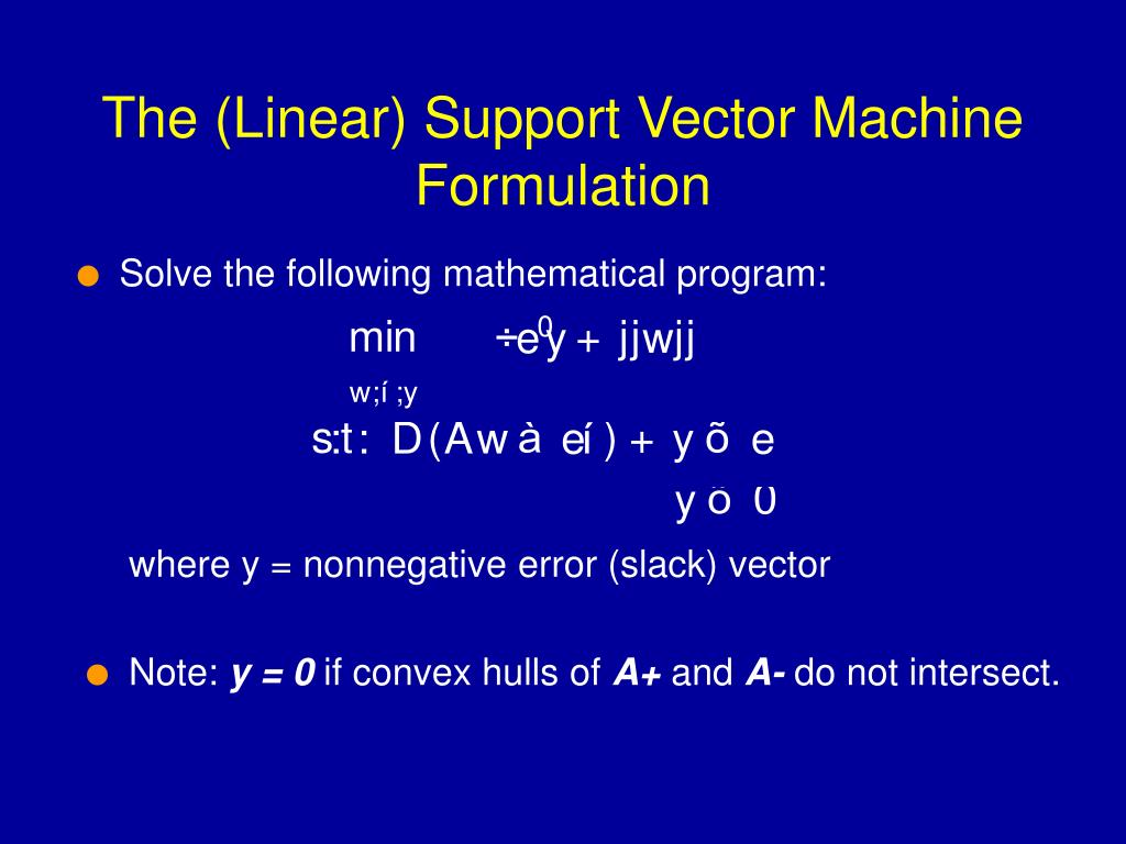 The (Linear) Support Vector Machine Formulation