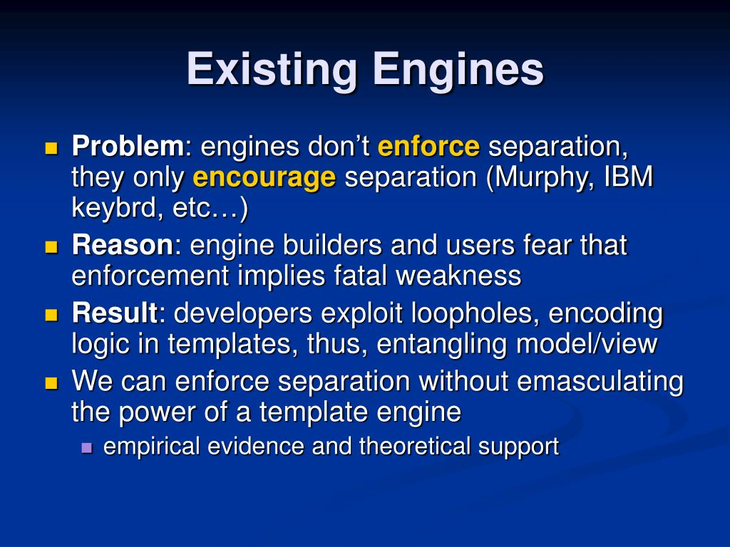 Existing Engines