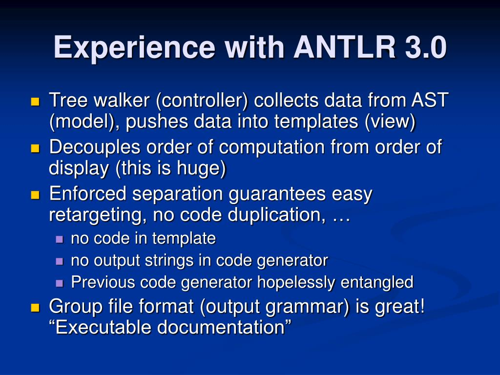 Experience with ANTLR 3.0