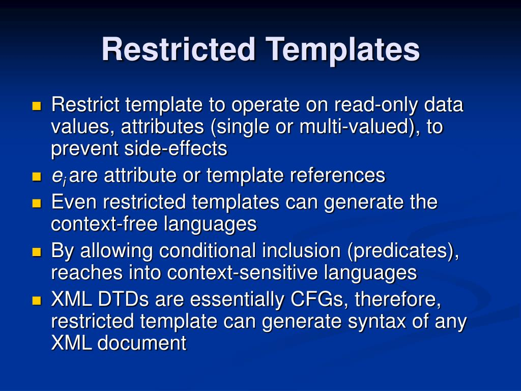 Restricted Templates