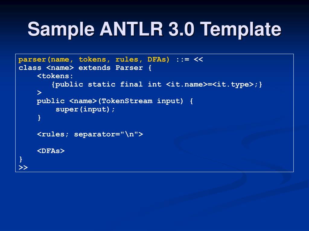 Sample ANTLR 3.0 Template