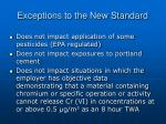 exceptions to the new standard