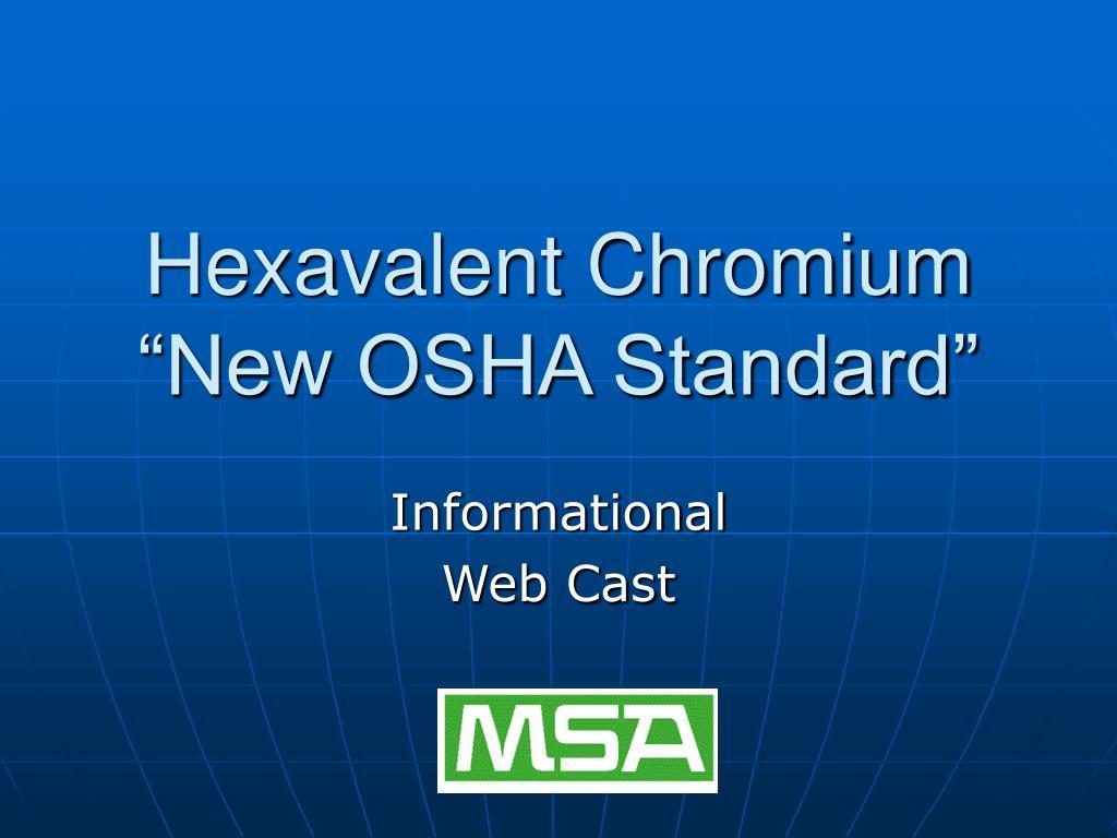 hexavalent chromium new osha standard l.