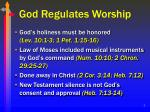 god regulates worship