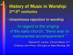 history of music in worship 2 nd 5 th centuries