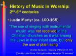 history of music in worship 2 nd 5 th centuries7