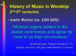 history of music in worship 2 nd 5 th centuries8