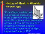 history of music in worship the dark ages