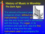 history of music in worship the dark ages10