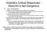 aristotle s critical responses good art is not dangerous