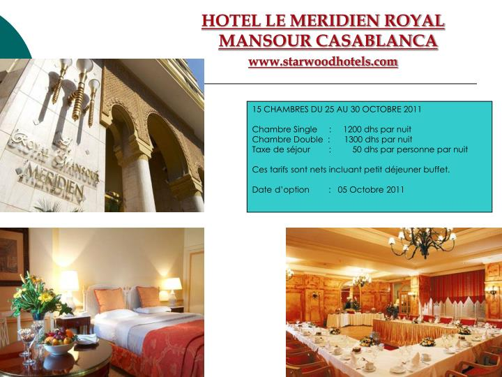 HOTEL LE MERIDIEN ROYAL MANSOUR CASABLANCA