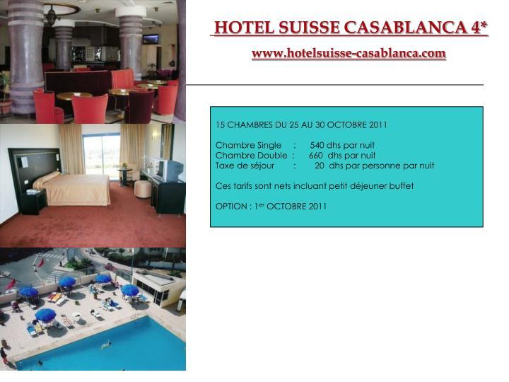 HOTEL SUISSE CASABLANCA 4*