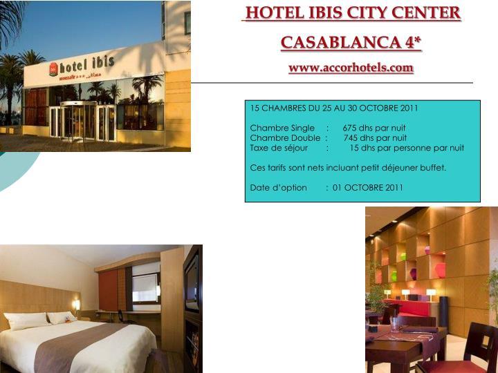 HOTEL IBIS CITY CENTER