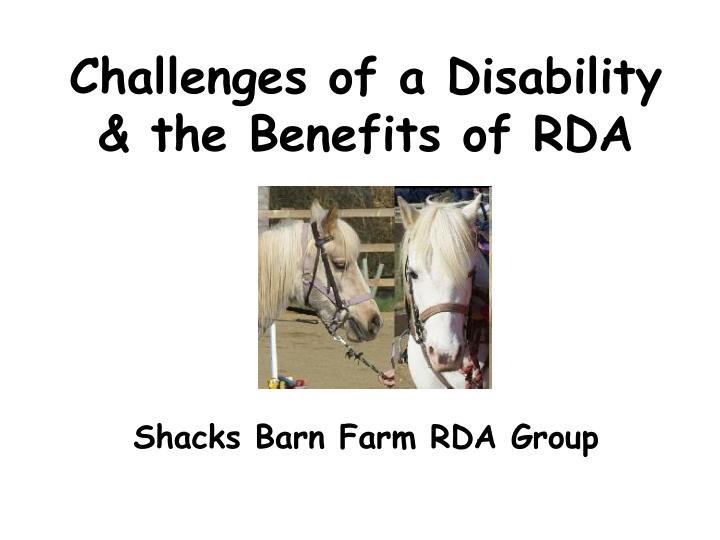 challenges of a disability the benefits of rda n.