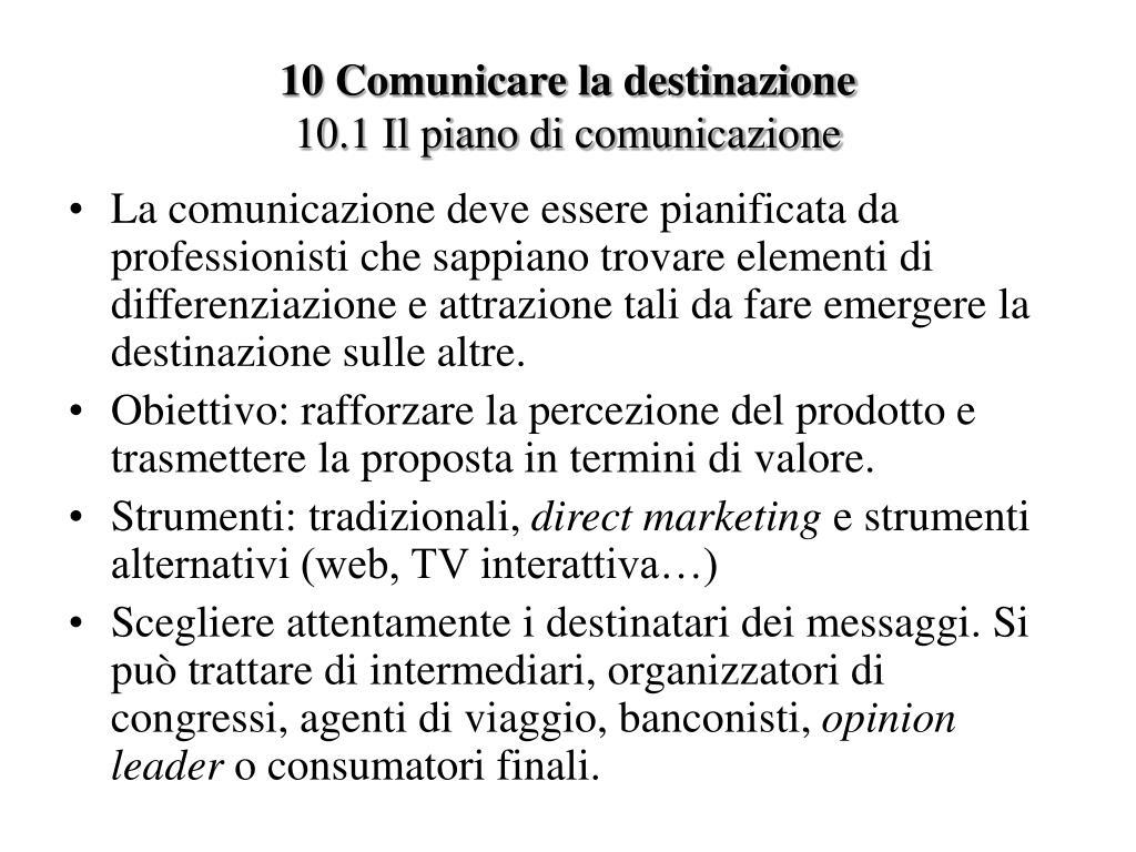 10 Comunicare la destinazione