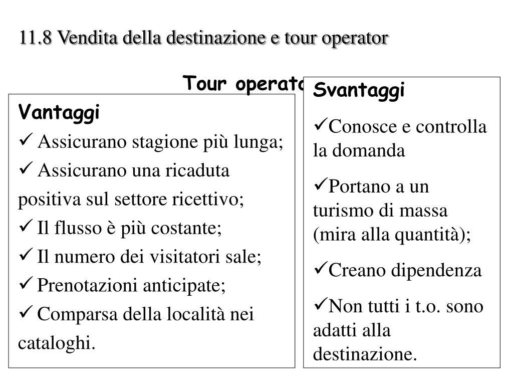 11.8 Vendita della destinazione e tour operator