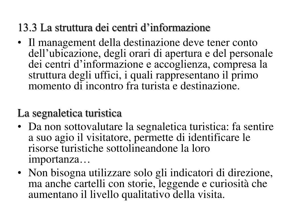 13.3 La struttura dei centri d'informazione