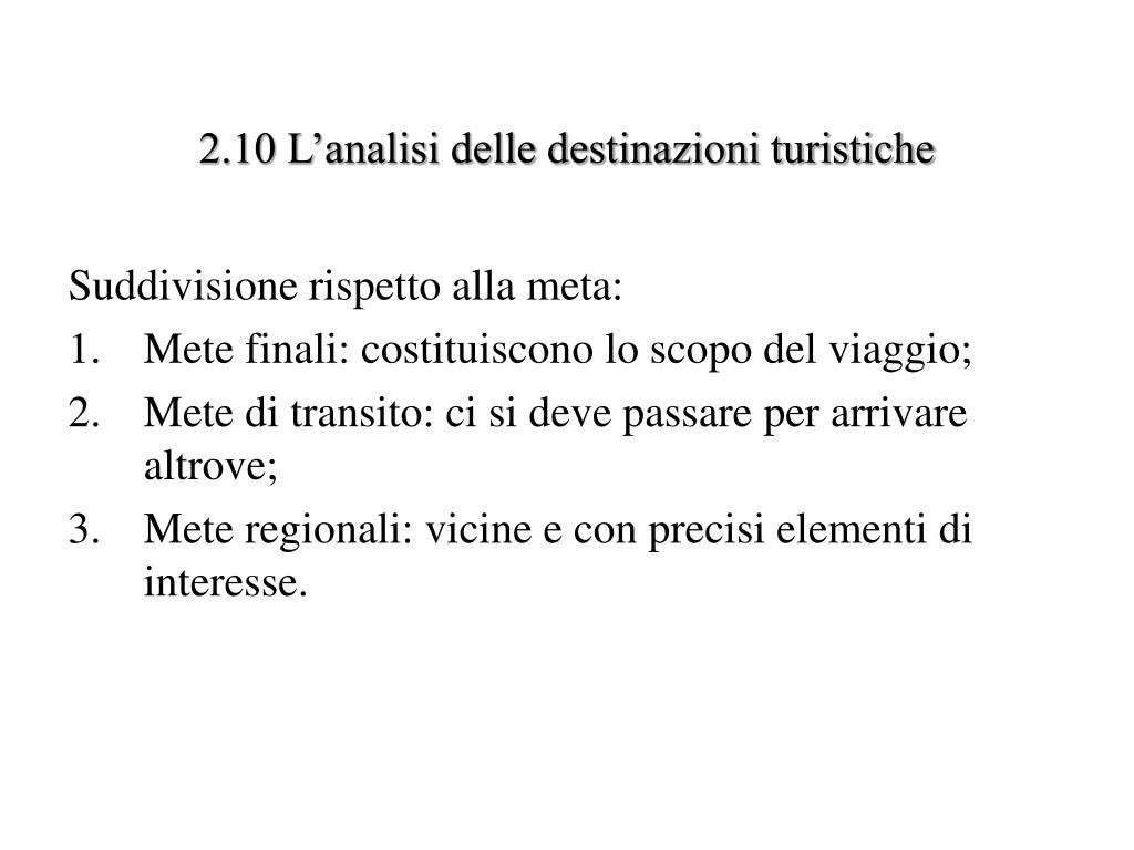 2.10 L'analisi delle destinazioni turistiche