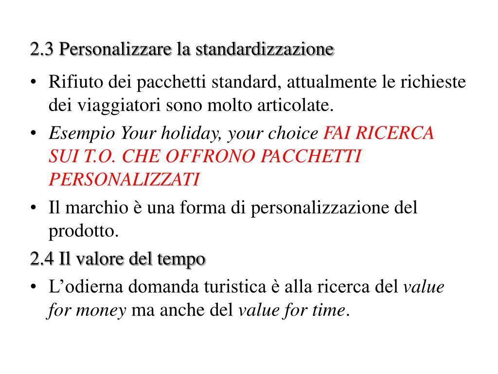2.3 Personalizzare la standardizzazione