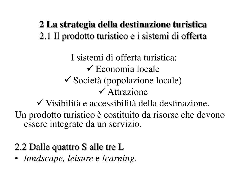 2 La strategia della destinazione turistica