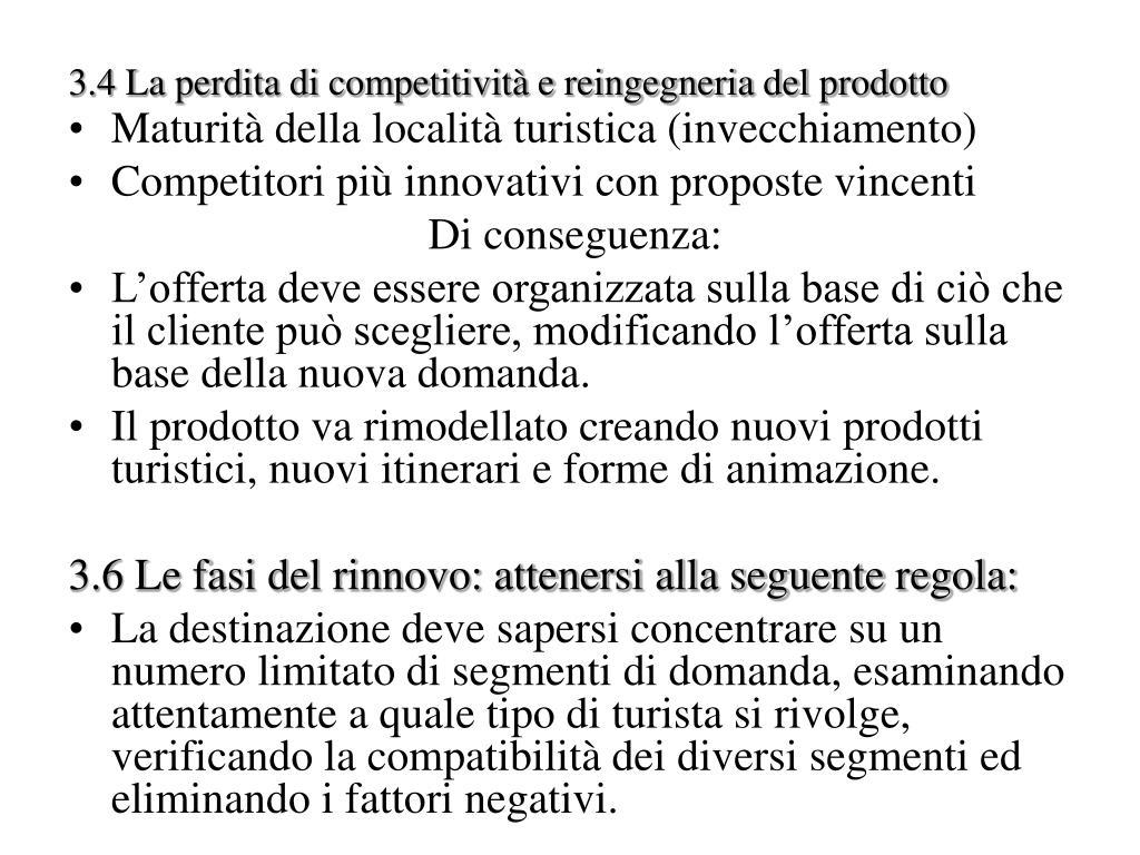 3.4 La perdita di competitività e reingegneria del prodotto