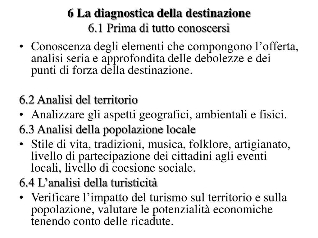 6 La diagnostica della destinazione