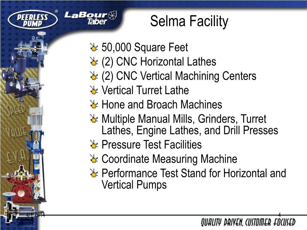 Selma Facility