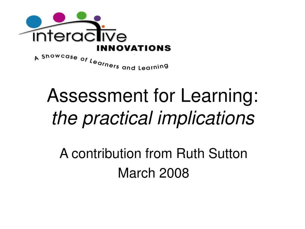 assessment for learning the practical implications l.