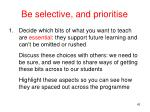 be selective and prioritise