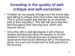 investing in the quality of self critique and self correction