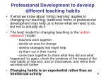 professional development to develop different teaching habits