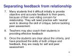 separating feedback from relationship