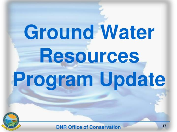 Ground Water Resources Program Update