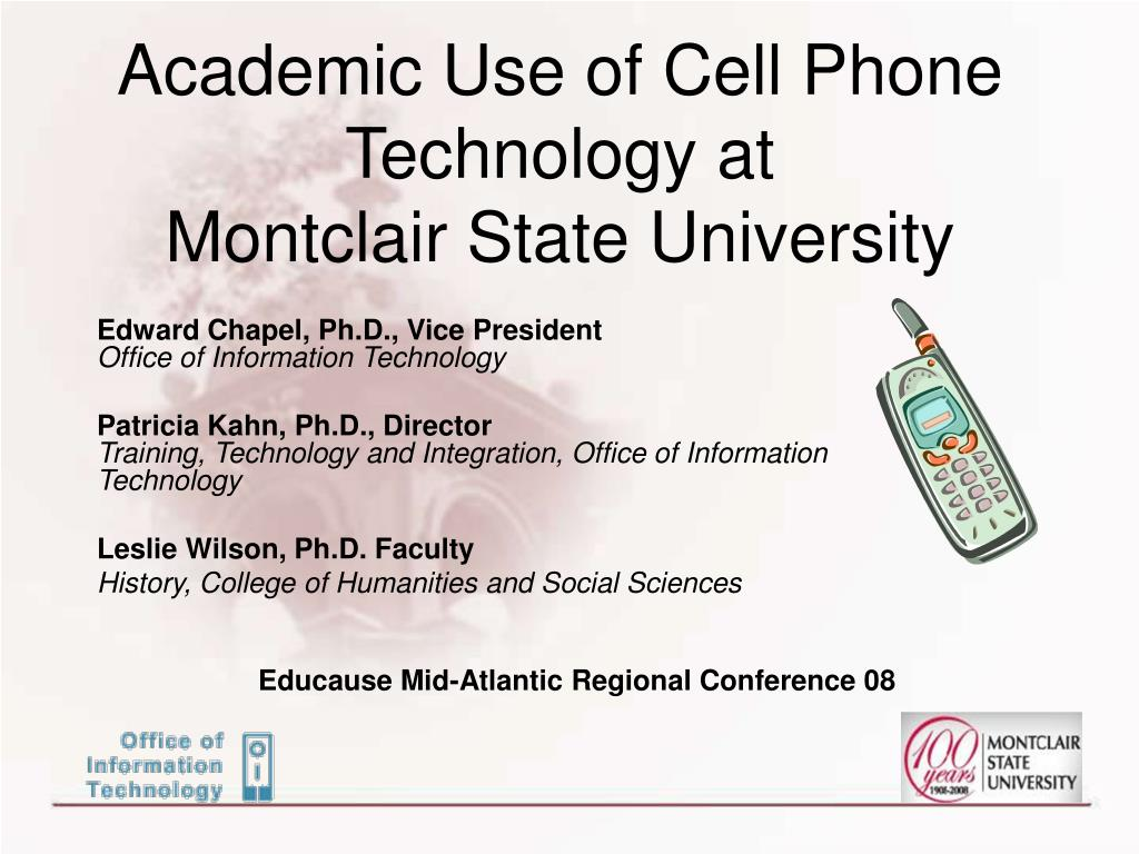 Academic Use of Cell Phone Technology at