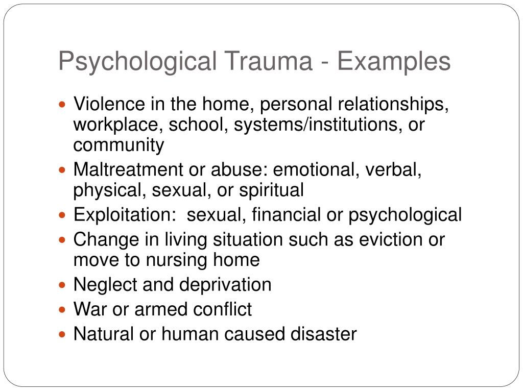 Psychological Trauma - Examples