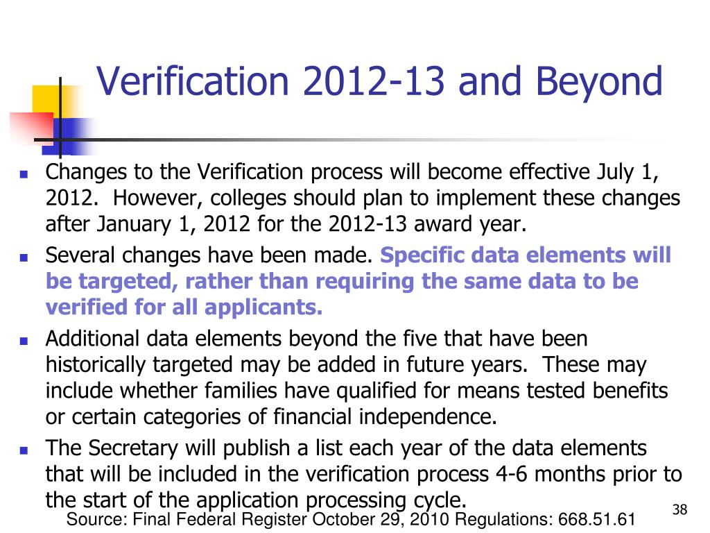 Verification 2012-13 and Beyond