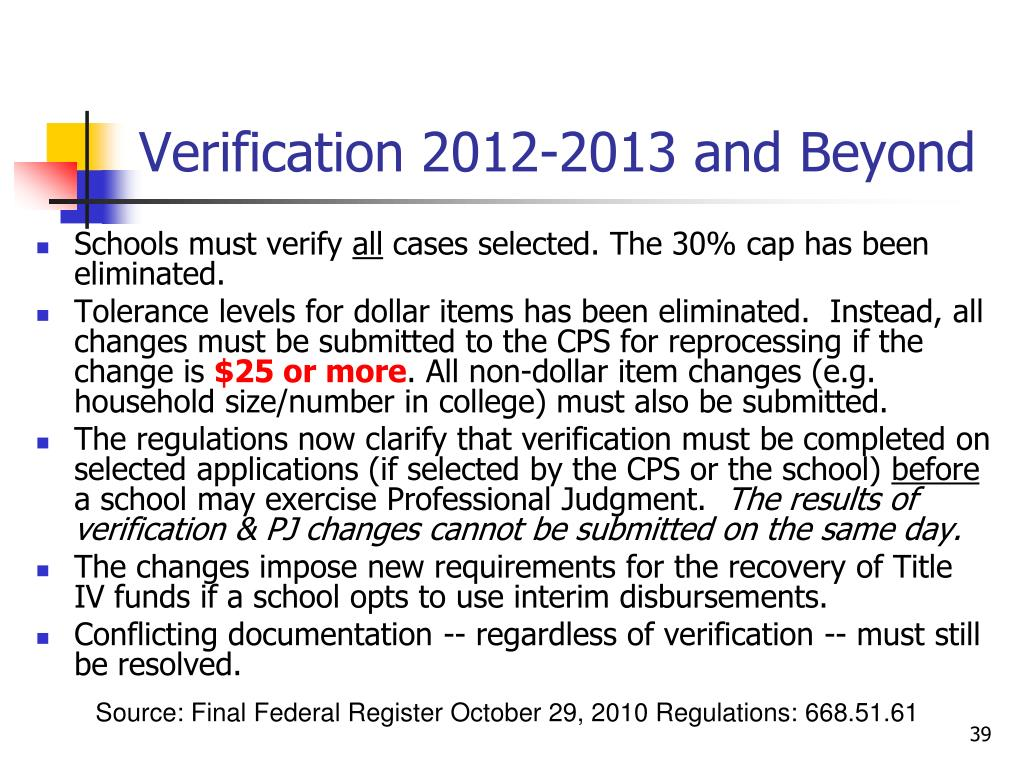 Verification 2012-2013 and Beyond