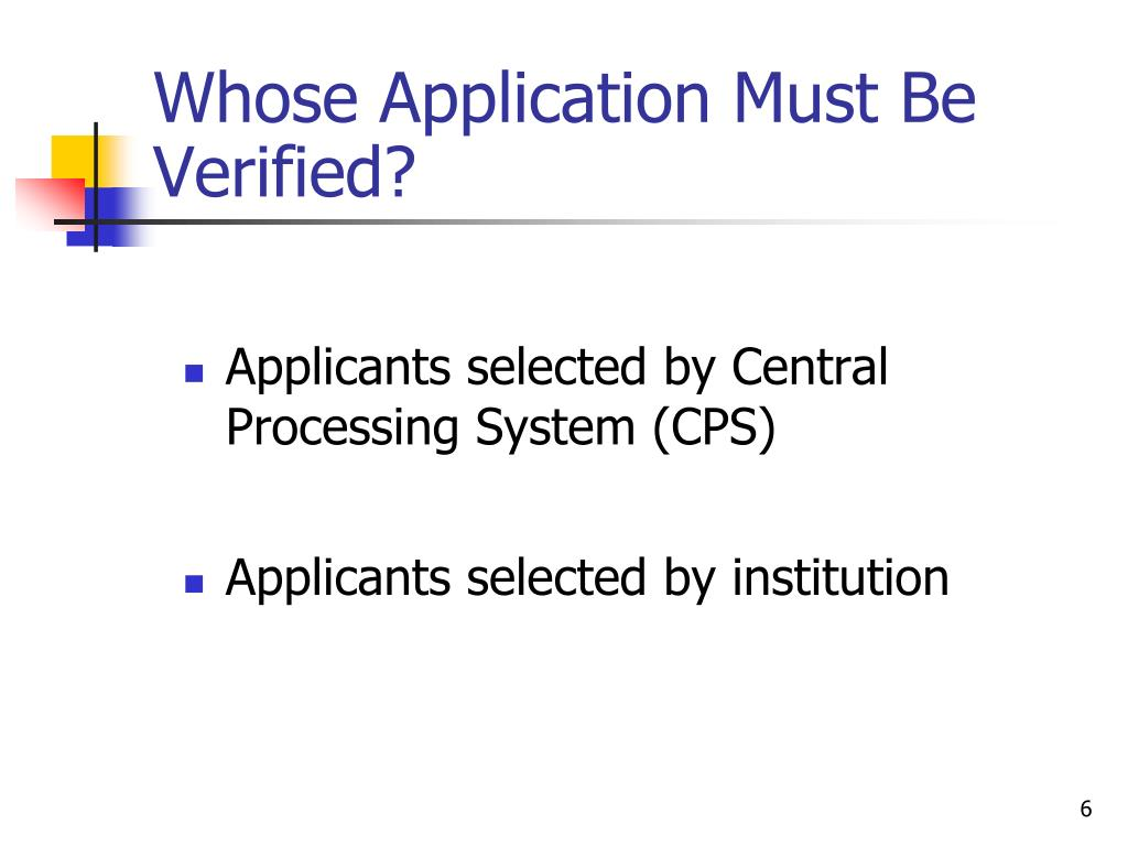 Whose Application Must Be Verified?