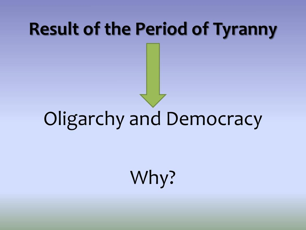 Result of the Period of Tyranny
