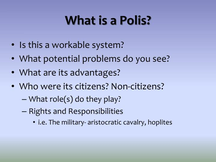What is a polis