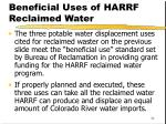 beneficial uses of harrf reclaimed water1