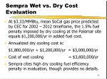 sempra wet vs dry cost evaluation1
