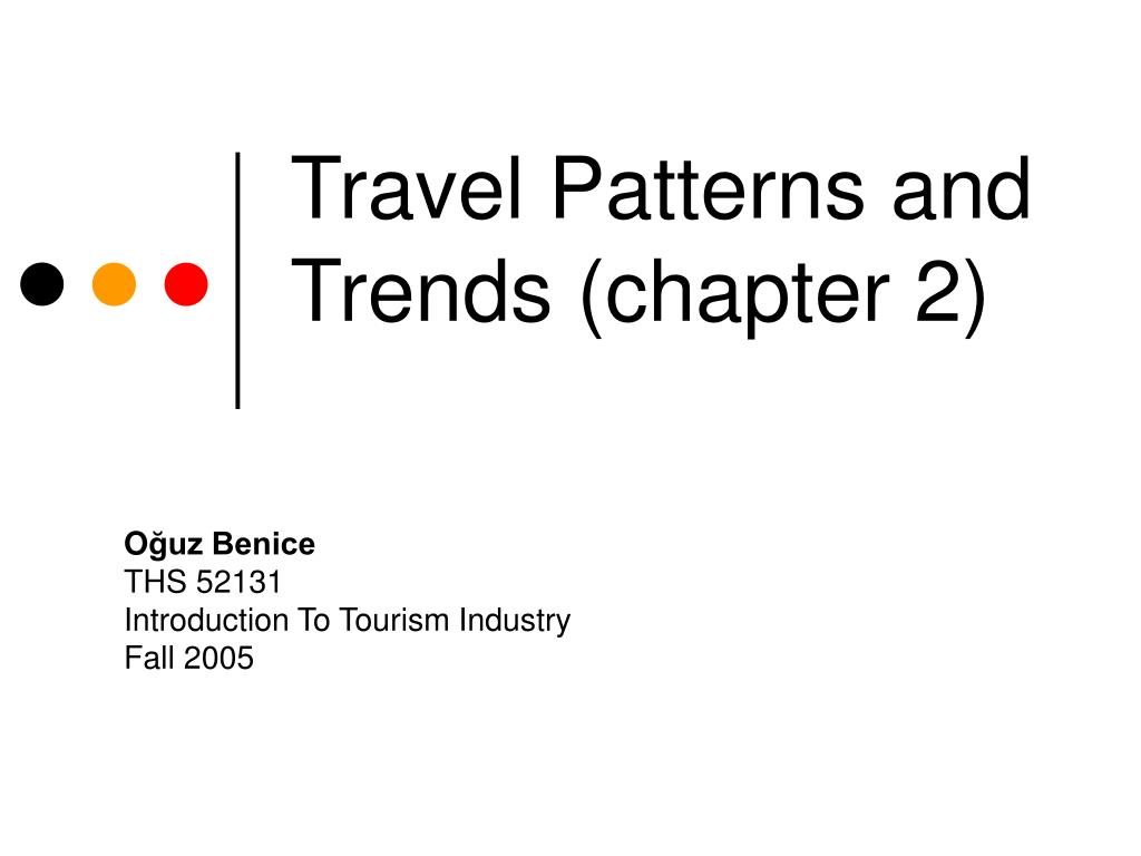 travel patterns and trends chapter 2