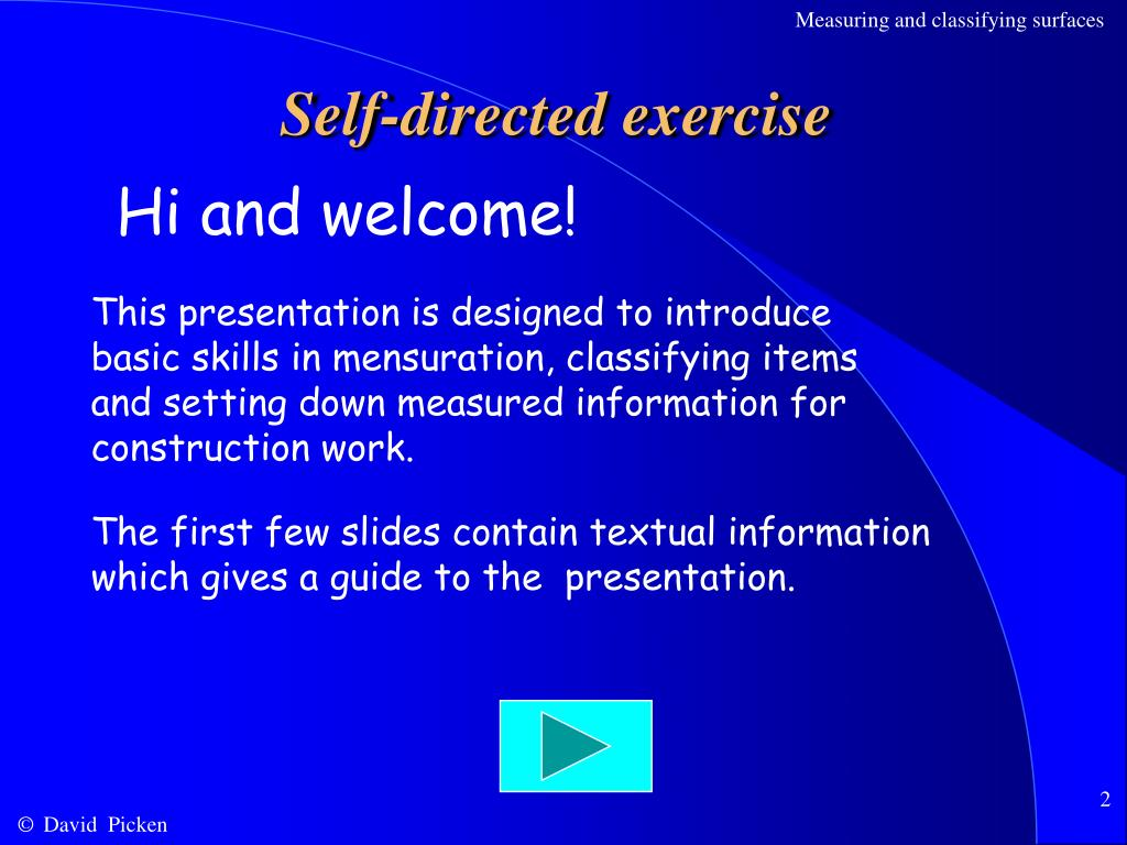 Self-directed exercise