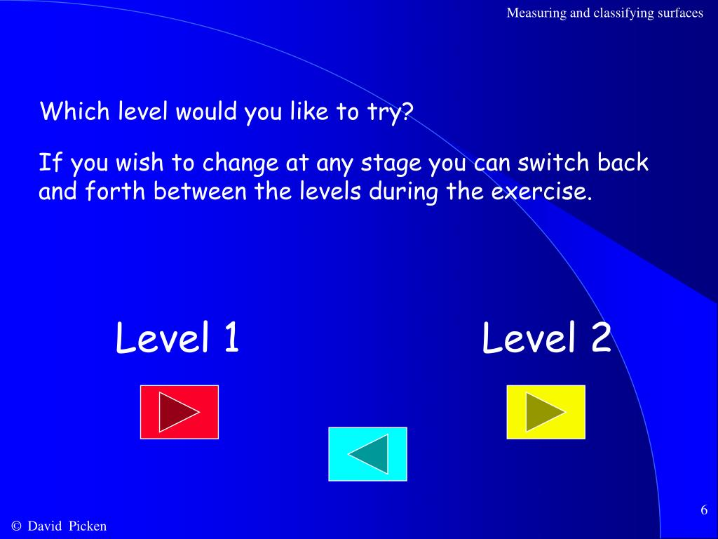 Which level would you like to try?