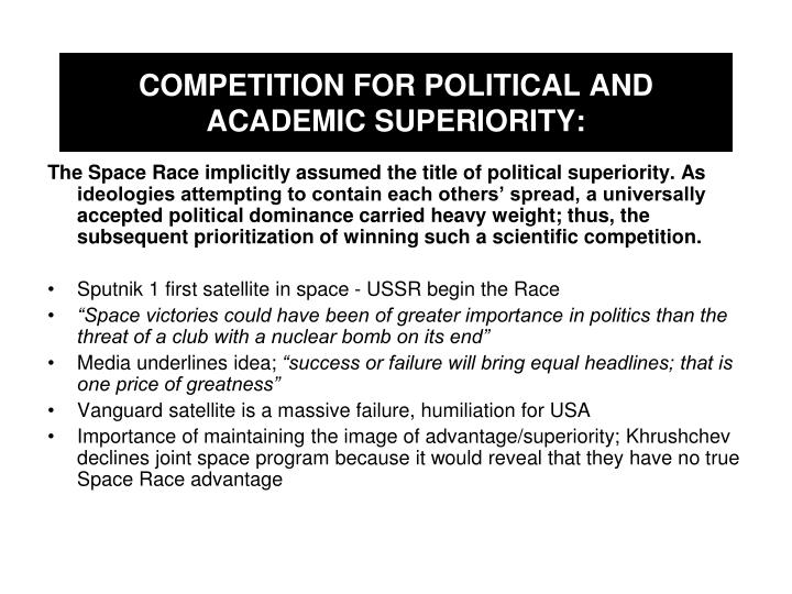 COMPETITION FOR POLITICAL AND ACADEMIC SUPERIORITY: