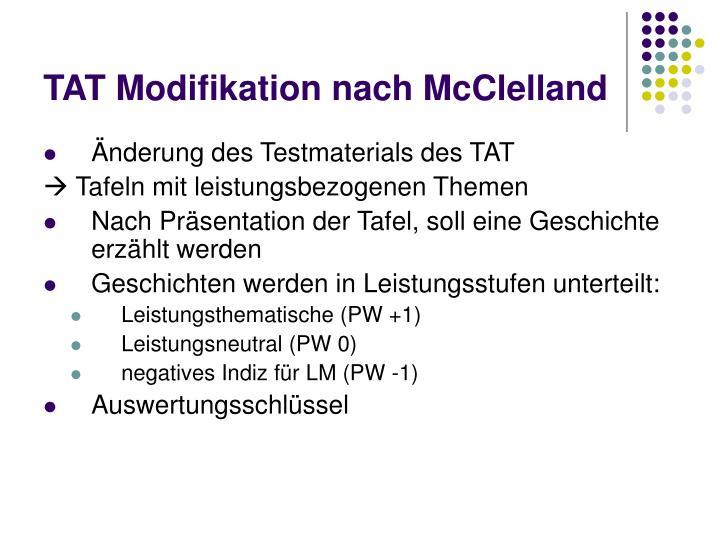 TAT Modifikation nach McClelland