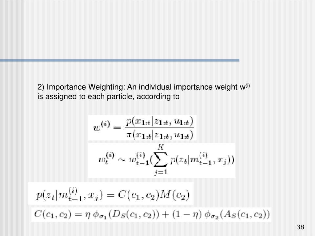2) Importance Weighting: An individual importance weight w