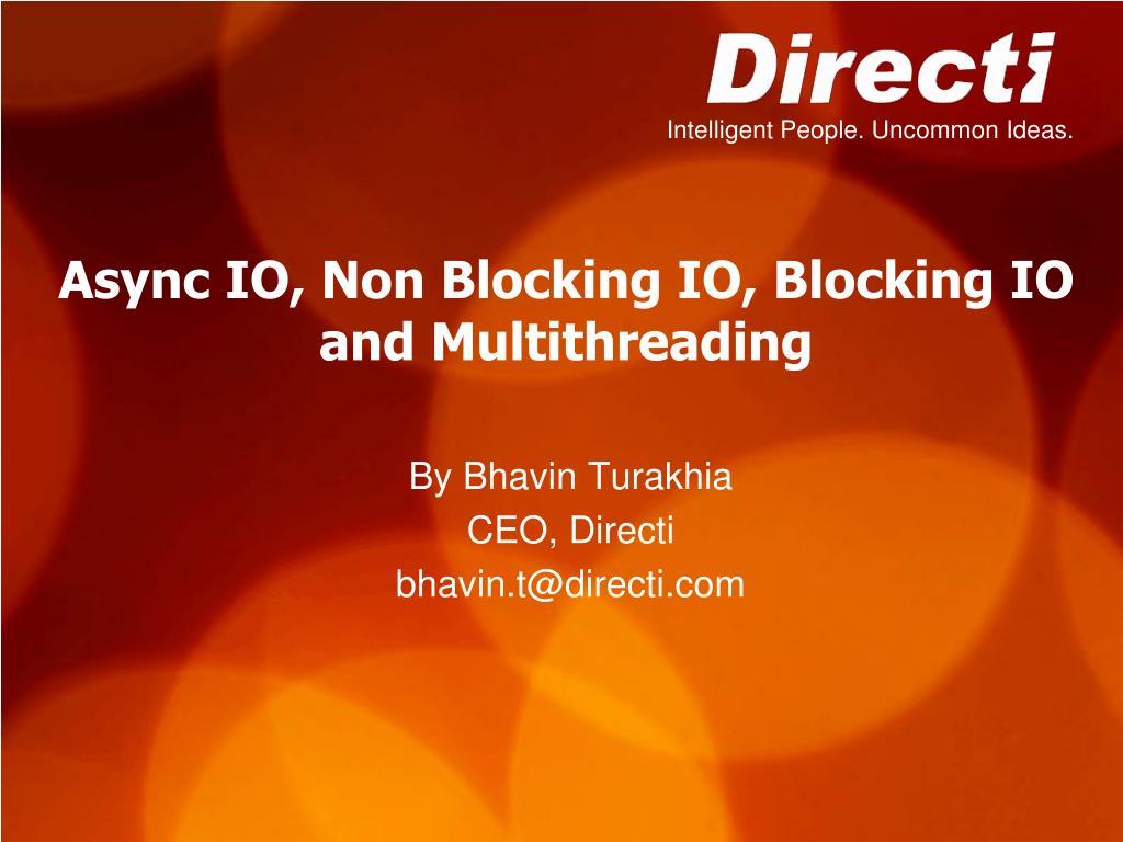 async io non blocking io blocking io and multithreading l.